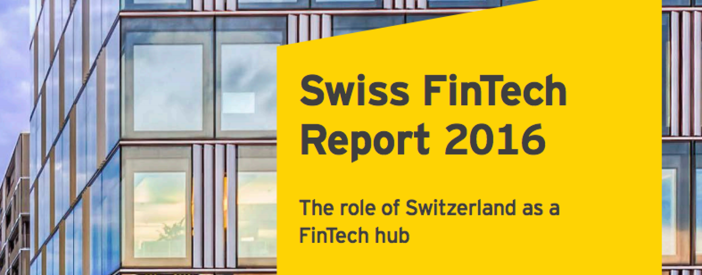 Swiss Fintech Report 2016: 'There is Clearly Still Room for Improvement Regarding Governmental Support'
