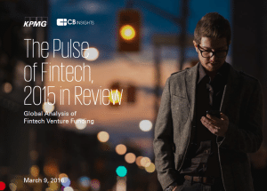 The Pulse of Fintech, 2015 in review CB Insights KPMG