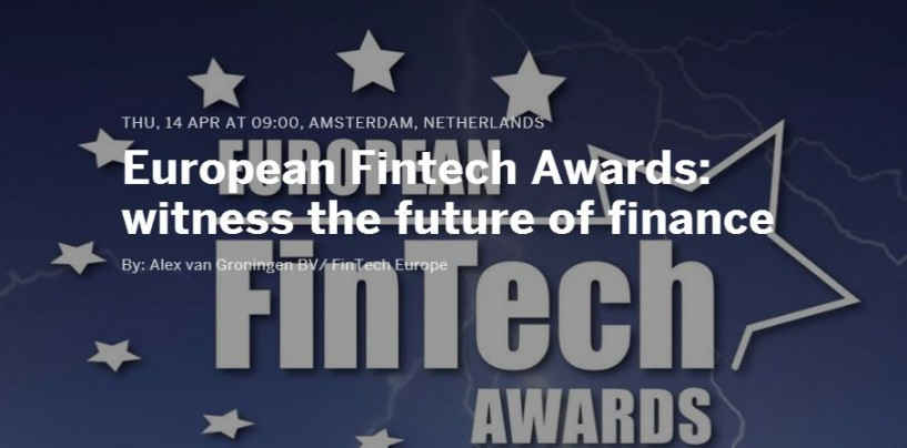 6 Swiss and 10 German Fintechs in the Top 100 Fintech Startup List for the European Fintech Awards 2016