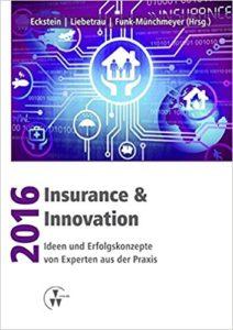 Insurance & Innovation 2016- Ideen und Erfolgskonzepte von Experten aus der Praxis