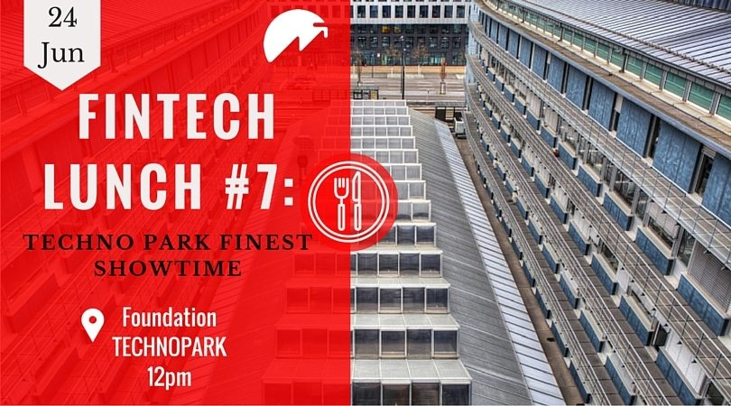 FinTech Lunch #7 Techno Park FINest Showtime