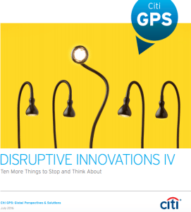 Disruptive Innovation IV Citi report 2016