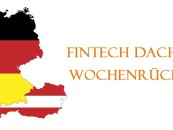FinTech DACH News Rückblick der Woche 35