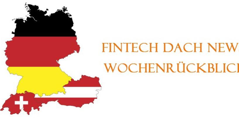 FinTech DACH News Rückblick der Woche 34