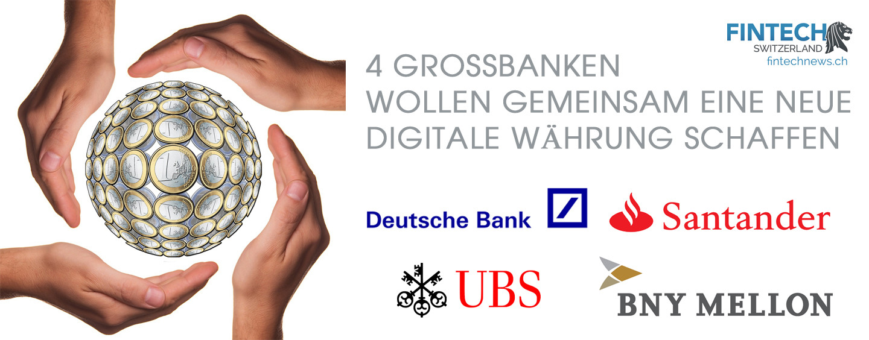 Snapshot: Grossbanken wollen eigene Elektronische Währung erschaffen