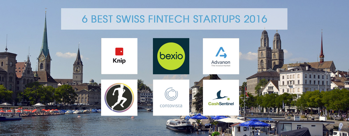 6 Best Swiss Fintech Startups 2016 in Top 100 Startup List