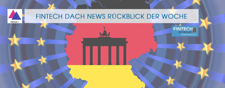 FinTech DACH News Rückblick der Woche 39