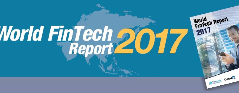 World FinTech Report 2017: Half of Banking Customers Globally Now Using FinTech Firms