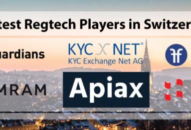 Hottest Regtech Players in Switzerland