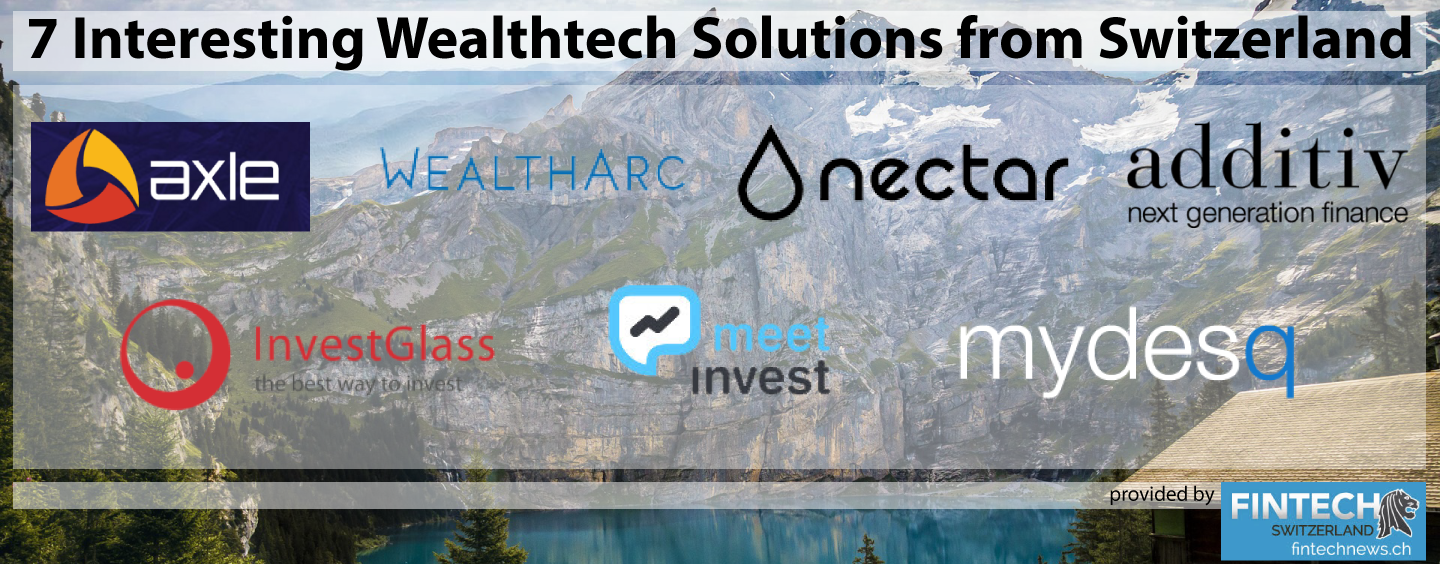 7 Interesting Wealthtech Solutions from Switzerland