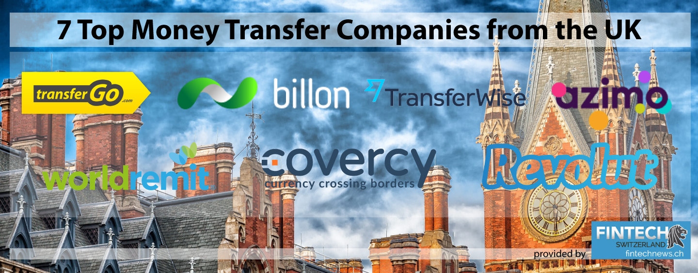 7 Top Money Transfer Companies from the UK | Fintech Schweiz Digital ...
