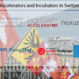 11 Fintech and Startup Accelerators and Incubators in Switzerland You Have to Know