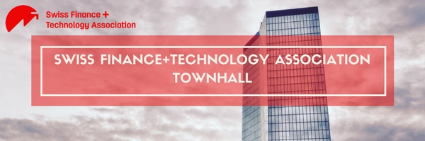Swiss Finance + Technology Association Town Hall