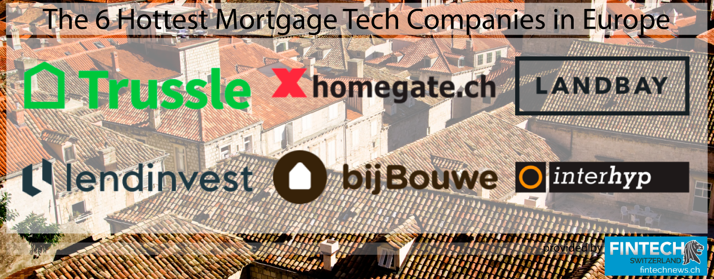The 6 Hottest Mortgage Tech Companies in Europe