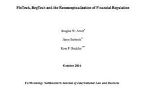 FinTech, RegTech and the Reconceptualization of Financial Regulation