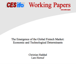 The Emergence of the Global Fintech Market Economic and Technological Determinants