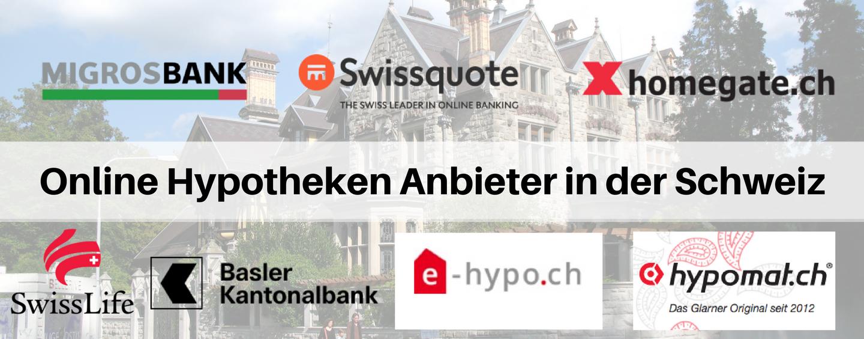 Online Hypotheken Anbieter in der Schweiz