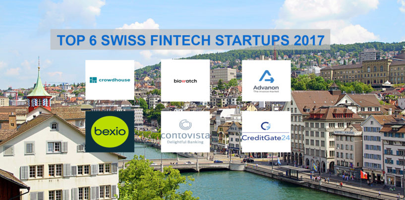 The Top 6 Swiss Fintech Startups 2017