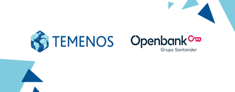 Openbank, The Digital Bank Of Santander Group, Selects Temenos Core Banking