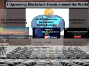 5 Upcoming Blockchain Events around the World