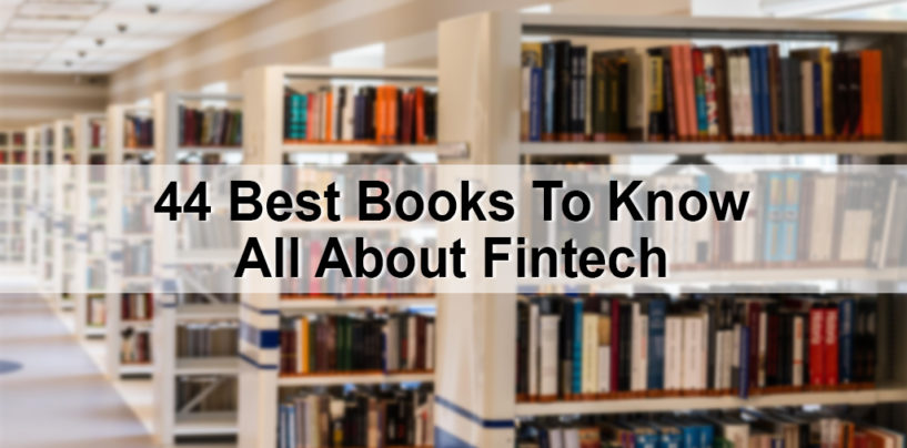 44 Best Books To Know All About Fintech