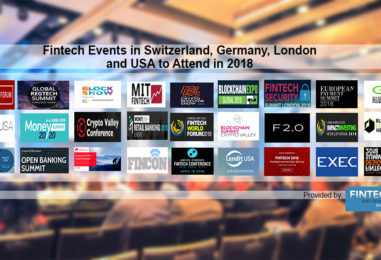 Fintech Events in Switzerland, Germany, London and USA to Attend in 2018