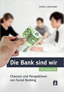Die Bank sind wir- Chancen und Perspektiven von Social Banking (Telepolis)