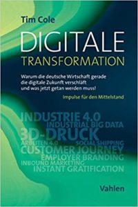 Digitale Transformation- Warum die deutsche Wirtschaft gerade die digitale Zukunft verschläft und was jetzt getan werden muss