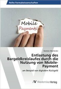 Entlastung des Bargeldkreislaufes durch die Nutzung von Mobile-Payment- am Beispiel von digitalem Rückgeld