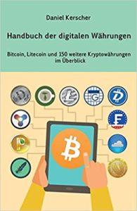 Handbuch der digitalen Währungen- Bitcoin, Litecoin und 150 weitere Kryptowährungen im Überblick