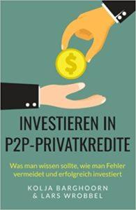 Investieren in P2P-Privatkredite- Was man wissen sollte, wie man Fehler vermeidet und erfolgreich investiert