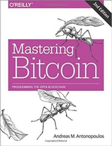 Mastering Bitcoin- Programming the Open Blockchain