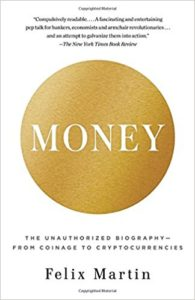 Money- The Unauthorized Biography--From Coinage to Cryptocurrencies