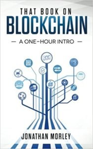 That Book on Blockchain- A One-Hour Intro