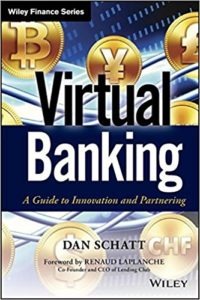 Virtual Banking- A Guide to Innovation and Partnering