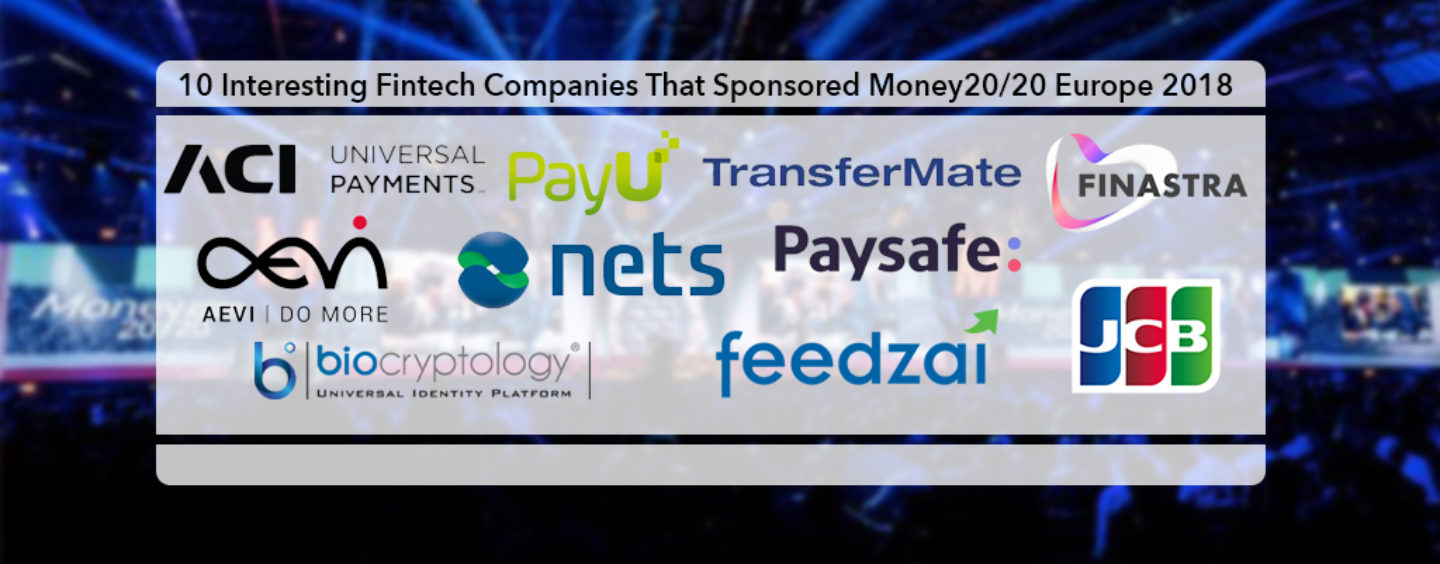 10 Main Fintech Sponsors From Money20/20 Europe Which You Probably Did Not Know?