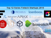 The Top 12 Classed Swiss Fintech Startups 2018