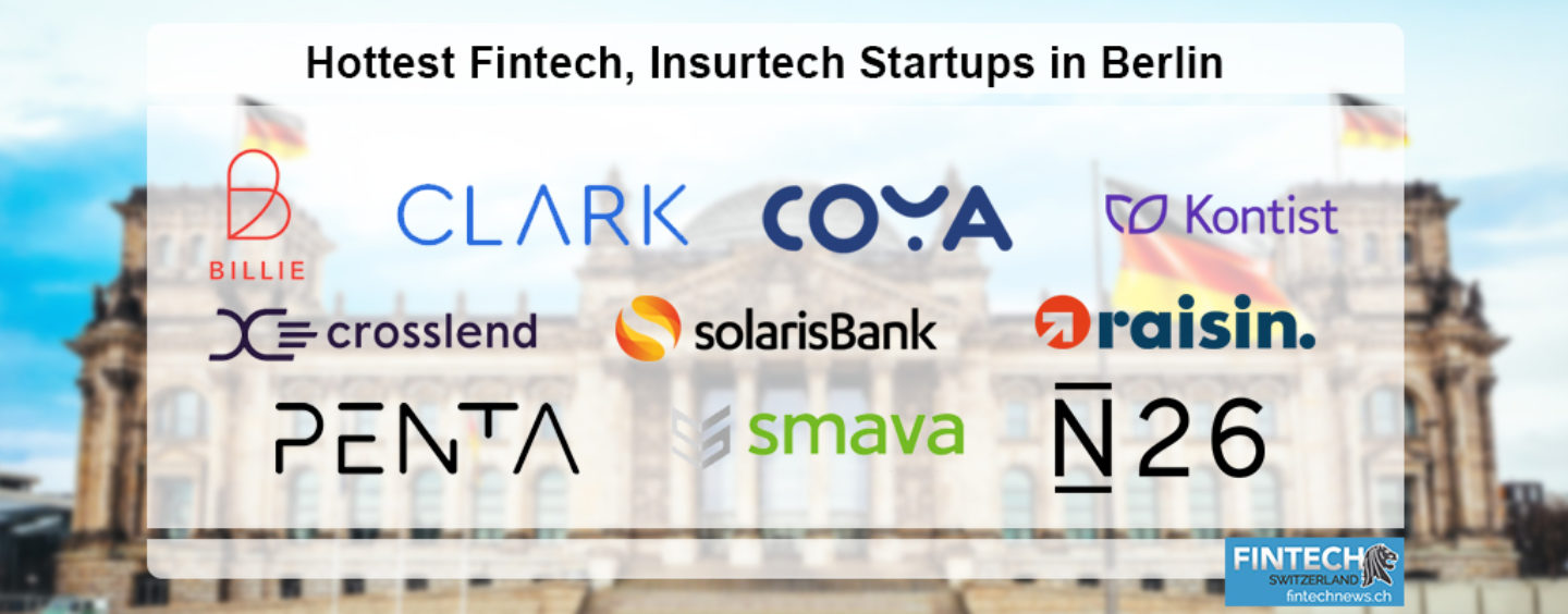 The Hottest Fintech, Insurtech Startups in Berlin
