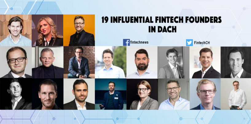 19 Influential Fintech Founders in Germany, Austria and Switzerland (DACH)