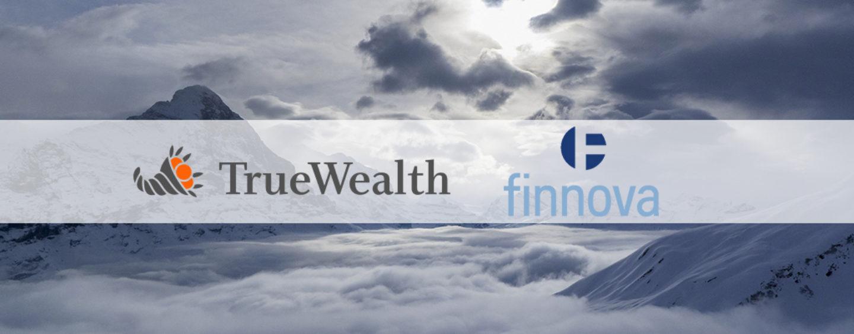 Finnova und Robo Advisor True Wealth gehen Produktpartnerschaft ein