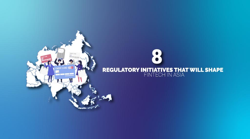 Fintech Regulation Asia