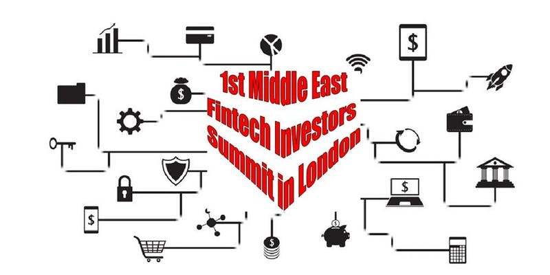 Fintech Events Conferences London 2019 - 1st Middle East Fintech Investor Summit in the City of London