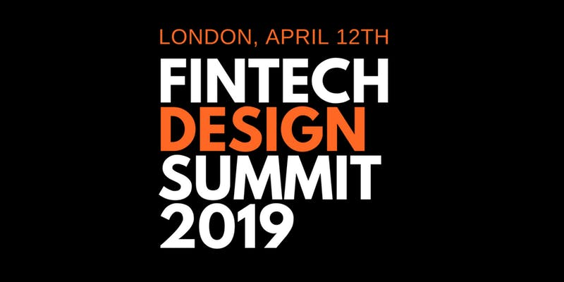 Fintech Events Conferences London 2019 - Fintech Design Summit 2019