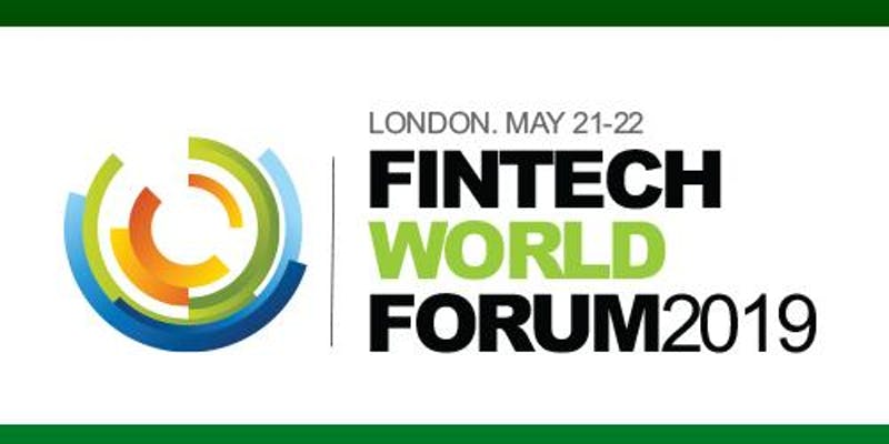 Fintech Events Conferences London 2019 - Fintech World Forum 2019