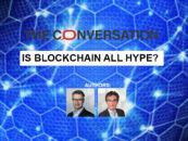 Is Blockchain all Hype? A Financier and Supply Chain Professor Discuss