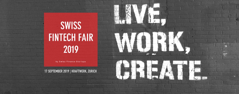 Swiss Fintech Fair 2019: Die Schweizer Fintech-Messe findet im September in Zürich statt