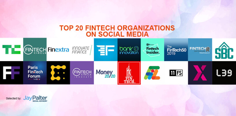 Top 20 Fintech Organizations On Social Media