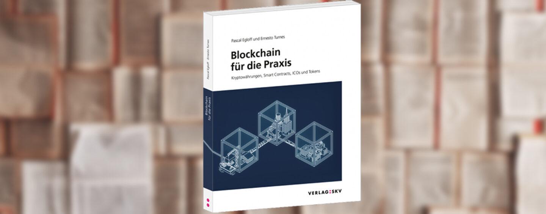 Schweizer Buch Premiere: Blockchain für die Praxis