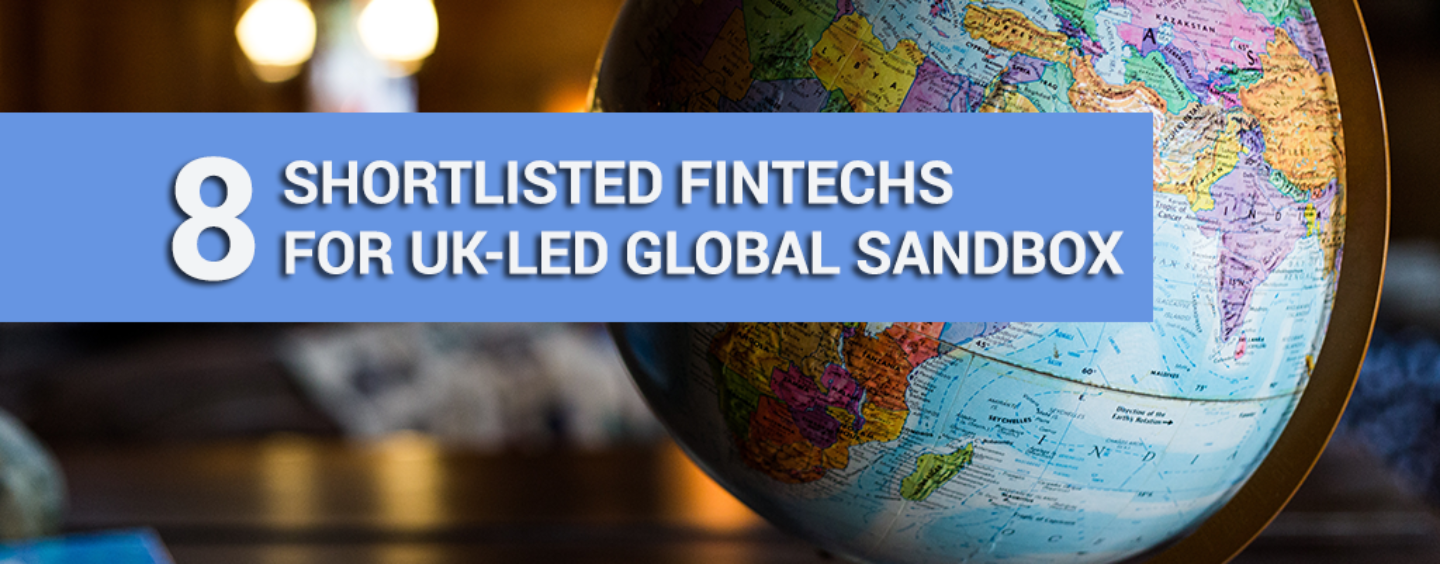Meet the 8 Shortlisted Fintechs for the UK-Led Global Fintech Sandbox, GFIN