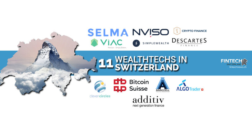 Top 11 Wealthtech Companies in Switzerland